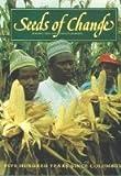 Seeds of Change, Herman J. Viola, Carolyn Margolis, 1560980354