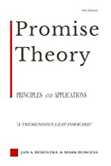 Promise Theory: Principles and Applications (Second edition) Paperback