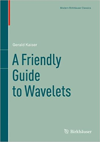 a friendly guide to wavelets modern birkhäuser classics gerald