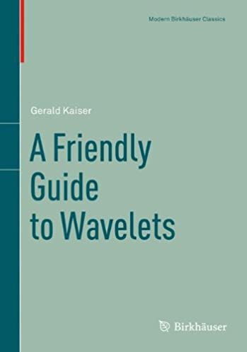 a friendly guide to wavelets modern birkh user classics gerald rh amazon com Seismic Wavelet Wavelets Physics