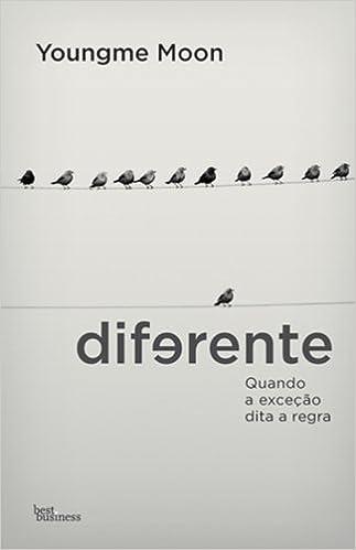 Diferente (Em Portuguese do Brasil): Youngme Moon: 9788576845133: Amazon.com: Books