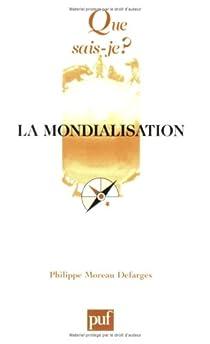 La mondialisation par Moreau Defarges