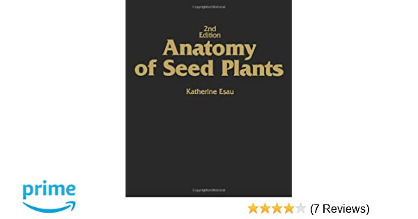 Amazon.com: Anatomy of Seed Plants (9780471245209): Katherine Esau ...