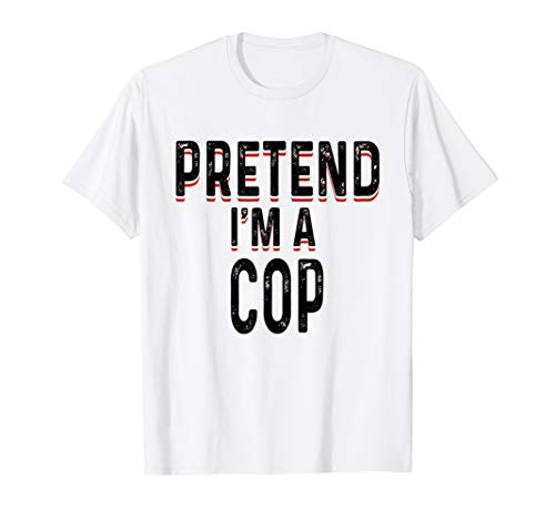 Lazy Cop Shirt Funny Easy Fast Halloween Costume]()