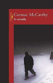 A estrada por [McCarthy, Cormac]