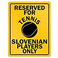Reserved for Tennis Slovenia only - Countries - Parking Sign [ Decorative Novelty Sign Wall Plaque ] ()