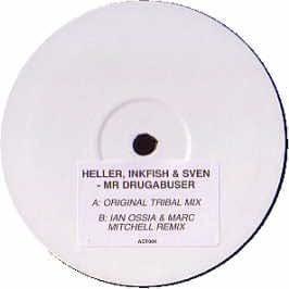 Heller , Inkfish & Sven / Mr Drugabuser