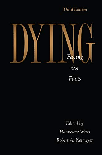 Dying: Facing the Facts (Series in Death, Dying, and Bereavement) (English Edition)