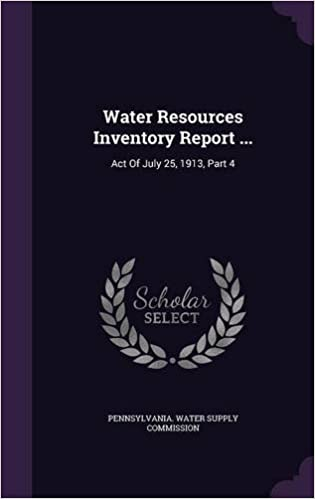 Book Water Resources Inventory Report ...: Act Of July 25, 1913, Part 4