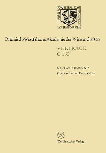 Organisation und Entscheidung: 227. Sitzung am 18. Januar 1978 in Düsseldorf (Rheinisch-Westfälische Akademie der Wissenschaften, Band 232)