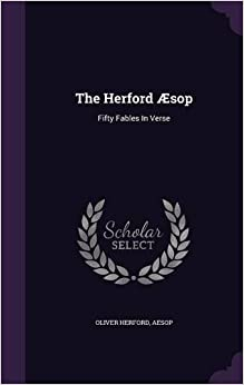 The Herford Æsop: Fifty Fables In Verse