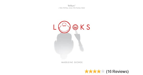 Looks kindle edition by madeleine george children kindle ebooks looks kindle edition by madeleine george children kindle ebooks amazon fandeluxe Gallery