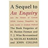 A Sequel to an Enquiry into the Nature of Certain Nineteenth Century Pamphlets, Nicolas Barker and John Collins, 0938768328