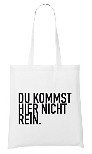 Du Kommst Hier Nicht Rein Bag White Certified Freak