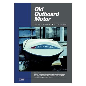 CLYMER OLD OUTBOARD MOTOR 30 HP & ABOVE PRIOR TO 1969 ''Prod. Type: Boat Outfitting'' by OEM
