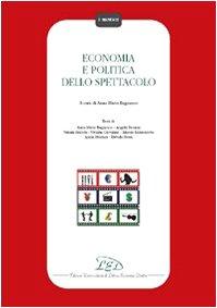 Economia e politica dello spettacolo Copertina flessibile – 1 gen 2009 A. M. Bagnasco LED Edizioni Universitarie 8879164023 Industria cinematografica
