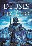 img - for Deuses e Legi es (Portuguese Edition) book / textbook / text book