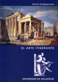 Descargar Libro El Arte Itinerante Ramón Rodríguez Llera