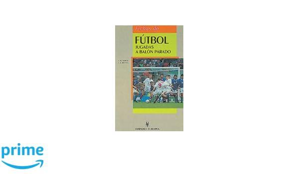 Fichas de fútbol. Jugadas a balón parado (Herakles): Amazon.es ...