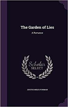 The Garden of Lies: A Romance