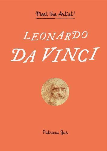 Leonardo Da Vinci (Meet the Artist)