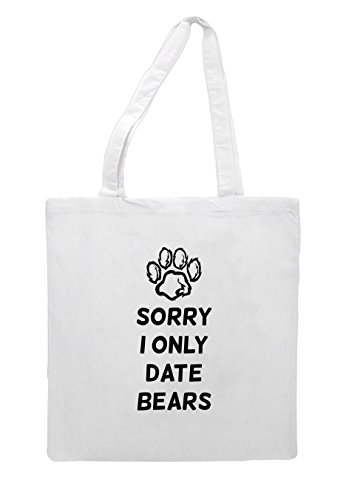 Bears I Bag Sorry Tote Shopper Only Date White CgWwfqR