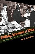 Download Shifting Grounds of Race Black & Japanese Americans in the Making of Multiethnic Los Angeles (Hardcover, 2007) ebook