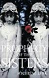 """Prophecy of the Sisters"" av Michelle Zink"