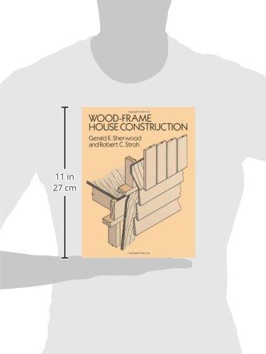 wood frame house construction gerald e sherwood robert c stroh 9780486264011 amazoncom books - Wood Frame House