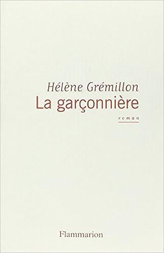 LA GARCONNIERE GREMILLION PDF