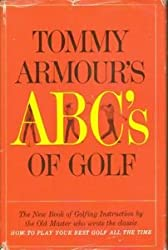 TOMMY ARMOUR'S ABC'S OF GOLF.