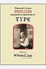 Nineteenth-Century American Designers and Engravers of Type