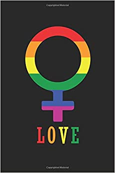 Selena Pridero - Love: Notizbuch Gay Regenbogen Notebook Journal 6x9 Lined