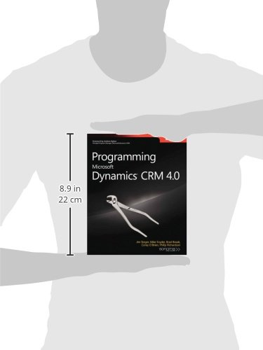 Programming Microsoft Dynamics CRM 4.0 (Pro-Developer) (Developer Reference)