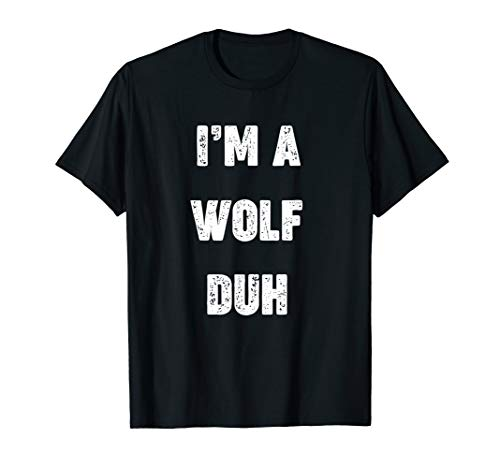 Halloween Simple Face Makeup Ideas (I'm A Wolf Duh T-Shirt Funny Halloween Costume Gift)