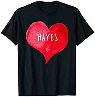 I Love HAYES - Love Heart shirt, Gifts Valentine's Day T-shirt | Size S - 5XL