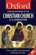 Concise Oxford Dictionary of Christian Church (REV 00) by Livingstone, E A [Paperback (2000)]