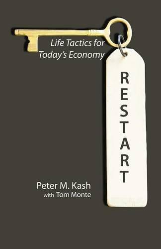 RESTART: Life-Tactics for Today's Economy