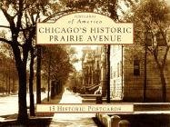Read Online Chicago's Historic Prairie Avenue (Postcards of America: Illinois) PDF