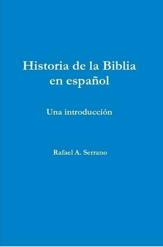Historia de La Biblia En Espanol