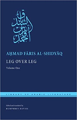 Amazon com: Leg over Leg: Volume One (Library of Arabic