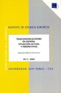 Telecomunicaciones en España: situación actual y perspectivas: 9 Documentos de trabajo. Serie Política de la Competencia y Regulación: Amazon.es: Pérez de León Ponce, Bernardo: Libros