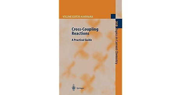 Cross‐Coupling Reactions. A Practical Guide. Edited by N. Miyaura