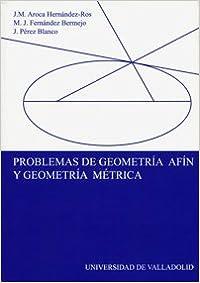 Book Problemas De Geometría Afín Y Geometría Métrica (Spanish Edition)