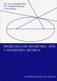 Descargar Libro Problemas De Geometría Afín Y Geometría Métrica José M. Aroca Hernández Ros