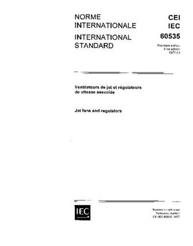 IEC 60535 Ed. 1.0 b:1977, Jet fans and regulators