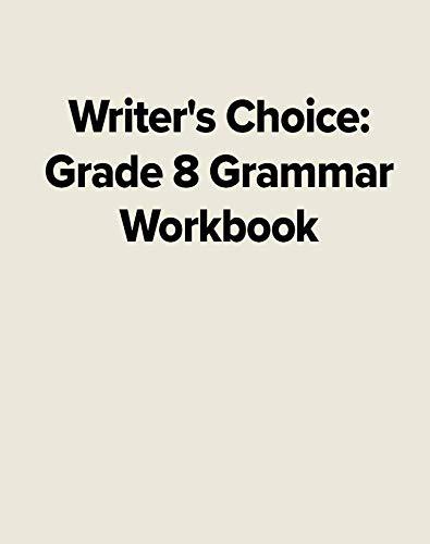 Writers Choice Grade 8 Grammar Workbook