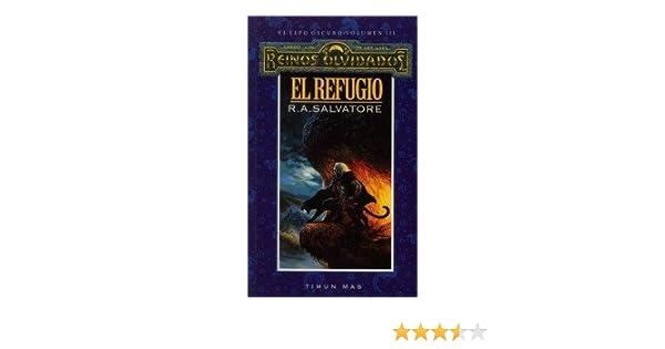 El refugio nº 3/3 (Reinos Olvidados): Amazon.es: Salvatore, R. A., Coscarelli, Alberto, Muñiz, Emilio: Libros