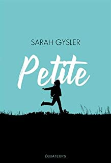 Petite, Gysler, Sarah