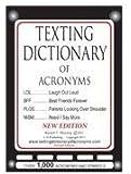 Texting Dictionary of Acronyms (C G Publishing)